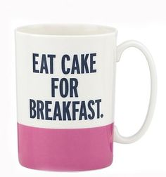 Kate Spade 'cake for breakfast' coffee cup