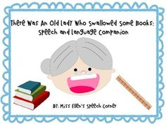 Speech and Language Packet for the book There Was An Old Lady Who Swallowed Some Books.