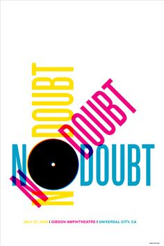 Dirk Fowler - No Doubt Poster. Branding idea, I like the spacial composition. Could be put on bags/boxes