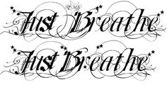 Just breathe tat