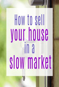 How Can I Sell My House in a Slow Market? Top tips fo moving house and selling up whn the market is not so good Life On A Budget, Family Budget, Sell My House, Selling Your House, Moving House Tips, Moving Tips, Beautiful Space, Beautiful Homes, Uk Homes