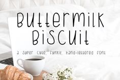 Buttermilk Biscuit font