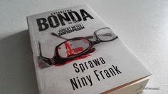 """""""Sprawa Niny Frank"""" - Katarzyna Bonda"""