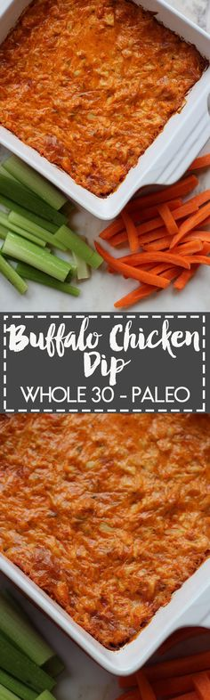 Whole 30 Approved Buffalo Chicken Dip, great for parties and tailgating!