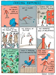 Chasing Happiness Please consider supporting Incidental Comics on Patreon. You will receive posters, original doodles, access to exclusive webcomics knowledge, and good vibes! Life Lesson Quotes, Life Lessons, Life Comics, Greatest Mysteries, Writing Prompts, Writing Tips, Comic Strips, Cool Words, Memes