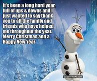 It's Been A Long Hard Year. Merry Christmas And Happy New Year Olaf Quote