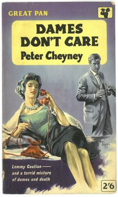 Dames don't Care Peter Cheyney (Great Pan)