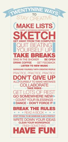 Twenty Ways to Stay Creative. (SORRY, Can't find this image.)