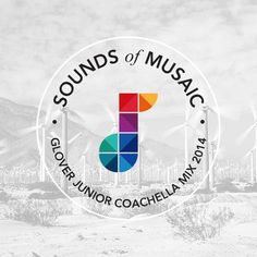 """Sounds of Musaic"" Glover Junior Coachella Mix 2014. DOWNLOAD"