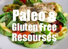 Some of my favorite paleo, grain-free and gluten-free resources on the web.
