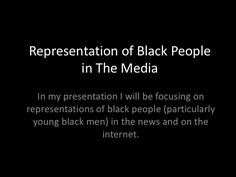 Representation of black people in the media