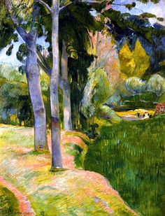 The Large Trees ~ Paul Gauguin, 1889