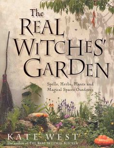 The Real Witch's Garden