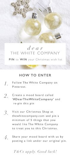 Cosy Christmas, Christmas Shopping, Christmas Ideas, Dear White, The White Company, Dear Santa, Beautiful Things, Board, Poster