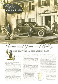 """""""Proving A Scientific Fact,"""" 1934 Chrysler Airflow Ad Vintage Advertisements, Vintage Ads, Vintage Images, Chrysler Airflow, World Government, Richest In The World, Like A Cat, Car Advertising, People Of The World"""