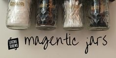 Here is a tutorial for hanging magnetic jars. Great under medicine cabinet! Saves sink counter space.