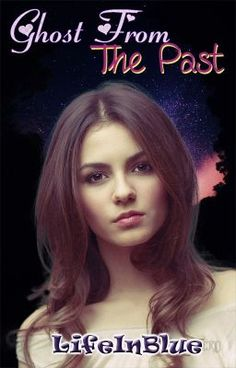 "Read ""Ghost from the past - Ghost from the past"" #wattpad #povestiri-fantastice"