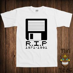Funny Computer Nerd T-shirt Geek Geeky Tshirt Tee Shirt RIP Rest In Peace Floppy Disk 1971-1991 Technology Science University College Humor