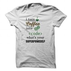 Coffee into Code T-Shirts, Hoodies (21$ ==► Order Here!)