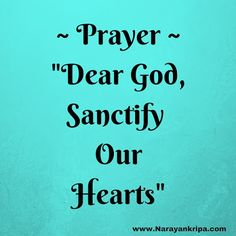 #Prayer: 'Sanctify Our Hearts' for the 22nd day of #PoetryMonth