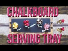 DIY Chalkboard Serving Tray Tutorial and YouTube Video - Shanty 2 Chic