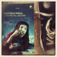 David Foster Wallace, La scopa del sistema (Einaudi)