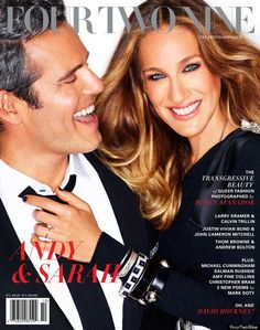 Sarah Jessica Parker & Andy Cohen for FourTwoNine