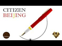 Martemodena - Citizen Beijing - Fountain pen brief overview - YouTube