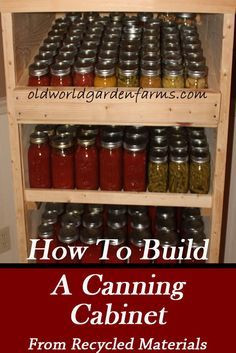 Pallets to Build A Canning Pantry Cupboard - An Inexpensive Way To Store Your Jars How to build a Canning Cabinet out of recycled pallets and shipping crates.How to build a Canning Cabinet out of recycled pallets and shipping crates. Canning Jar Storage, Canned Food Storage, Home Canning Recipes, Canning Tips, Pressure Canning Recipes, Built In Pantry, Pantry Cupboard, Cupboard Ideas, Canning Food Preservation