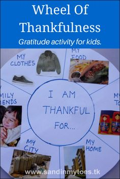 A Wheel of Thankfulness activity to get young kids talking about gratitude and all that they are thankful for.