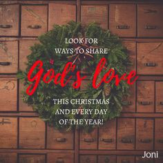 Look for ways to share God's love this Christmas and every day of the year! [Daystar.com]