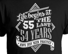 Funny Birthday Shirt 55th Gift Ideas T Custom 55 Years Ol