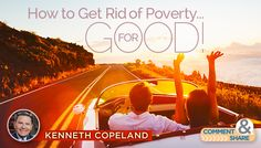 You can live blessed and prosperous! by Kenneth Copeland In the 1960s, the United States government launched a war on poverty. It was officially declared by President Lyndon Johnson, and at the time it must have seemed like a good idea to many people—both Democrats and Republicans. There was just one problem: Poverty was not…Category: FaithBuilders  Read More