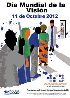 Día Mundial de la Visión. Se celebra el segundo jueves de octubre.