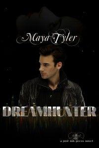 $.99 Paranormal Romance Feature and Interview: Dream Hunter by Maya Tyler @mayatylerauthor