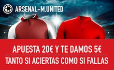 el forero jrvm y todos los bonos de deportes: sportium promocion Arsenal vs Manchester United 2 ...