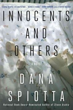 Innocents and others : a novel by Dana Spiotta. Click the cover image to check out or request the literary fiction kindle.