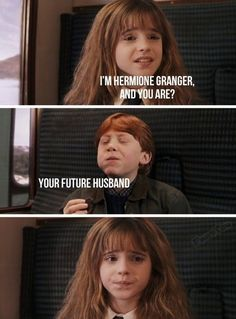Almost any girl would make that face when realizing first-year Ron Weasley is their future husband. But by year seven? Ron turned into a hottie. Red hair and all. #LoveAtFirstSight :p