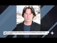 Fantastic Fest Keanu Reeves Will Debate Founder Tim League