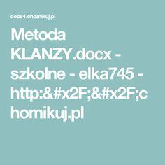 Metoda KLANZY.docx - szkolne - elka745 - http://chomikuj.pl