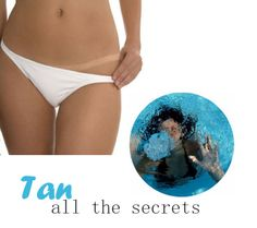 THE PERFECT TAN – ALL THE SECRETS