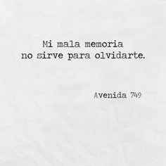 Poetry Quotes, Words Quotes, Sayings, Ex Amor, Quotes En Espanol, Love Phrases, Motivational Phrases, Sad Love, Spanish Quotes