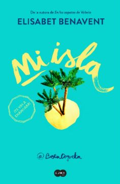 Buy Mi isla by Elísabet Benavent and Read this Book on Kobo's Free Apps. Discover Kobo's Vast Collection of Ebooks and Audiobooks Today - Over 4 Million Titles! Diary Quotes, Book Quotes, Good Books, Books To Read, My Books, I Love Reading, Love Book, Veronica Roth Quotes, Saga