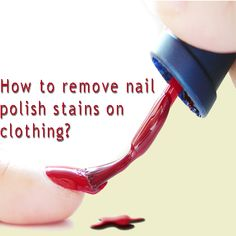 getting fingernail polish out of clothes ~ had to do this today and it worked like a charm