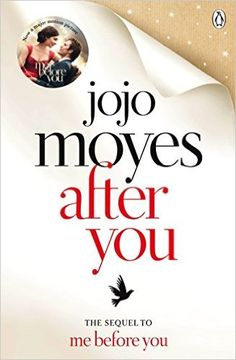 After You: Amazon.co.uk: Jojo Moyes: 9781405909075: Books