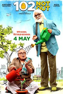 102notout 2018 Hindi Movie Online In Hd Einthusan Amitabhbachchan Rishikapoor Jimit Trive Bollywood Movies Movie Archive Watch Bollywood Movies Online