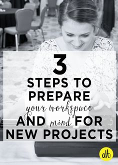 Three-Steps-to-Prepare-Your-Workspace-and-Your-Mind-for-New-Projects