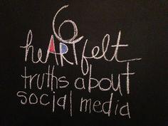 Six Heartfelt Truths of Social Media  by Nick  Kellet via slideshare