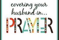 "31 Days of Praying for your Husband:  ""She does him good . . ."" Proverbs 31:12"