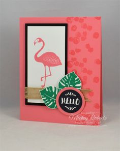 Pop of Paradise -- Flamingo Hello by mickeyinpsj - Cards and Paper Crafts at Splitcoaststampers
